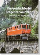 Die Geschichte der Bregenzerwaldbahn