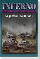 Inferno - Europa in Flammen, Band 2: Gegenstoß »Guderian«