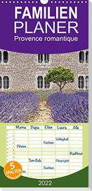 Provence romantique - Familienplaner hoch (Wandkalender 2022 , 21 cm x 45 cm, hoch)