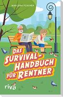 Das Survival-Handbuch für Rentner