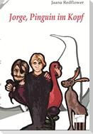 Jorge, Pinguin im Kopf