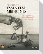 Routes to Essential Medicines