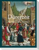 Dürerzeit. Österreich am Tor zur Renaissance