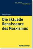 Die aktuelle Renaissance des Marxismus