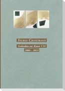 Gedanken zur Kunst V-VI  2004-2015