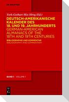 Deutsch-amerikanische Kalender des 18. und 19. Jahrhunderts / German-American Almanacs of the 18th and 19th Centuries