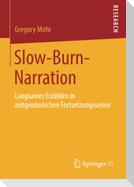 Slow-Burn-Narration