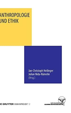 Jan-Christoph Heilinger / Julian Nida-Rümelin. Anthropologie und Ethik. De Gruyter, 2015.