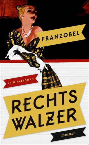 Franzobel. Rechtswalzer - Kriminalroman. Zsolnay, Paul, 2019.
