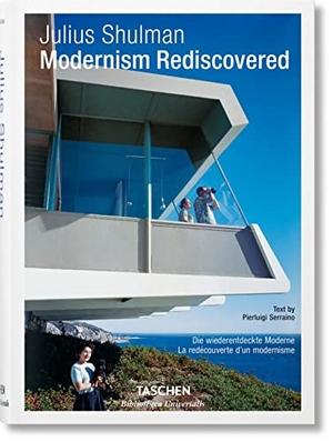Pierluigi Serraino / Julius Shulman. Julius Shulman. Modernism Rediscovered. TASCHEN GmbH, 2018.