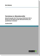 Terrorismus vs. Menschenrechte