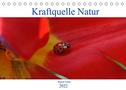 Kraftquelle Natur (Tischkalender 2022 DIN A5 quer)