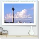 Düsseldorfer Ansichten mit Zitaten von Heinrich Heine (Premium, hochwertiger DIN A2 Wandkalender 2022, Kunstdruck in Hochglanz)