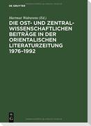 Die ost- und zentralwissenschaftlichen Beiträge in der Orientalischen Literaturzeitung 1976-1992