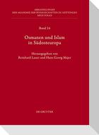 Osmanen und Islam in Südosteuropa
