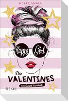 Die Valentines - verdammt berühmt. Happy Girl