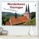Wunderbares Thüringen - besondere Dorfkirchen (Premium, hochwertiger DIN A2 Wandkalender 2022, Kunstdruck in Hochglanz)