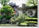 Im chinesischen Garten (Wandkalender 2022 DIN A4 quer)