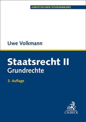 Uwe Volkmann. Staatsrecht II - Grundrechte. C.H.Beck, 2019.