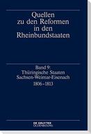 Historische Kommission 9. Thüringische Staaten Sachsen - Weimar - Eisenach 1806-1813