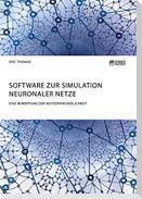 Software zur Simulation Neuronaler Netze. Eine Bewertung der Nutzerfreundlichkeit