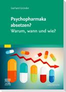Psychopharmaka absetzen? Warum, wann und wie?