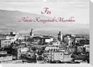 Fès - Älteste Königsstadt Marokkos (Wandkalender 2022 DIN A3 quer)