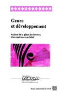 Genre et développement. Analyse de la place des femmes. Une expérience au Sahel