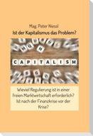 Ist der Kapitalismus das Problem?