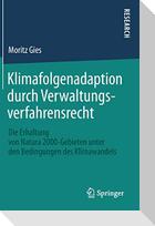 Klimafolgenadaption durch Verwaltungsverfahrensrecht