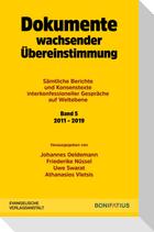 Dokumente wachsender Übereinstimmung. Sämtliche Berichte und Konsenstexte interkonfessioneller Gespräche auf Weltebene Band 5: 2010-2019