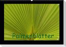 Palmenblätter (Wandkalender 2021 DIN A2 quer)