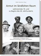 Armut im ländlichen Raum während des 19. und zu Beginn des 20. Jahrhunderts