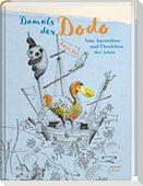 Damals der Dodo