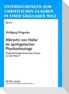 Albrecht von Haller als apologetischer Physikotheologe