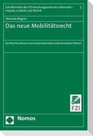 Das neue Mobilitätsrecht