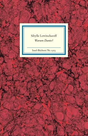 Lewitscharoff, Sibylle (Hrsg.). Warum Dante?. Insel Verlag GmbH, 2021.