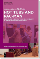 Hot Tubs and Pac-Man
