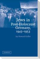 Jews in Post-Holocaust Germany, 1945 1953