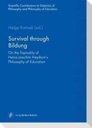 Survival through Bildung