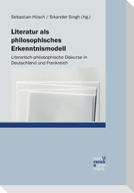 Literatur als philosophisches Erkenntnismodell