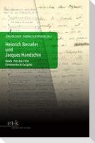 Heinrich Besseler und Jacques Handschin