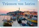 Träumen von Istrien (Wandkalender 2022 DIN A4 quer)