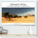 Sehnsucht Afrika - Faszinierende Landschaften im südlichen Afrika (Premium, hochwertiger DIN A2 Wandkalender 2021, Kunstdruck in Hochglanz)