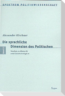Die sprachliche Dimension des Politischen
