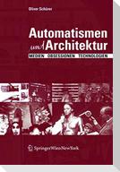 Automatismen und Architektur
