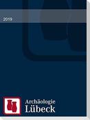 Archäologie in Lübeck 2019