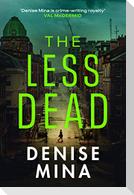 The Less Dead