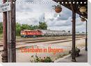Eisenbahn in Ungarn (Tischkalender 2022 DIN A5 quer)