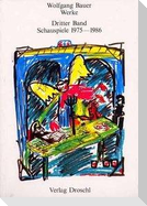 Werke 3. Schauspiele 1975 - 1986